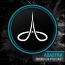 Adastra - Emersion (March 2012 Promo Mix)