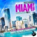 Danniel Selfmade & Charlie Demir  - Miami  (Original mix)