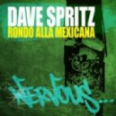 Dave Spritz - Rondo Alla Mexicana (Original Mix)