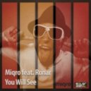 Miqro feat. Ronar - You Will See (Banana Groovz Vocal Mix)