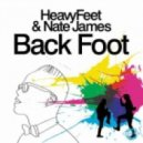 HeavyFeet & Nate James - Back Foot (StoneBridge Classic Mix)