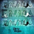 Dirty Vegas - Emma (Fred Falke Remix)