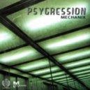Mechanix - Psygression