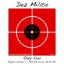 Dez Milito  - Only You (Block & Crown Pacha Mix)
