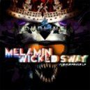 Melamin & Wicked Sway - Shake Ur Ass (Original Mix)