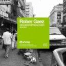 Rober Gaez - Drunkin Preacher (Jorge Montia and Juan Diaz Remix