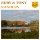 Ruby & Tony - Randers (Radio Edit)