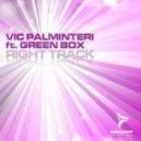 Vic Palminteri feat. Green Box - Right Track (Radio Edit)