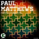 Paul Matthews - Late Night Action (Original Mix)