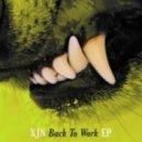 XJN - Back To Work (Bryan Jones Remix)
