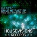 DJ AK47 - Nervy - Original Mix