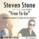 Steven Stone Feat. David Whit - Free To Go (Central Avenue Remix)