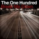 The One Hundred - Break Me Down (Sunship Mix)