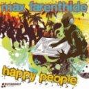 Max Farenthide & Matt Parell - Happy People (Dj Renard Mаsh Up)