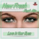 New Fresh, Alla - Love In Your Eyes (Stephan F Remix)