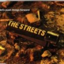 The Streets - Let's Push Things Forward (Studio Gangsters Mix)