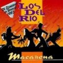 Los Del Rio - Macarena (DJ Radoske saxo bootleg 2012)