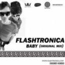Flashtronica - Baby (Original Mix)