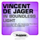 Vincent De Jager - In Boundless Light (Original Vocal Mix)
