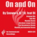 Snoww & Dj T.H. feat. Di - On and On (Original Mix)
