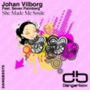 Johan Vilborg Feat. Seven Palmberg - She Made Me Smile (Eleven.Five Remix)