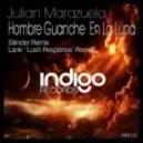 Julian Marazuela - Hombre Guanche en La Luna (Original Mix)