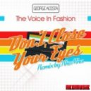 George Acosta Feat. The Voice In Fashion - Don't Close Your Eyes (Original Mix)