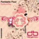Fantastic Four - Perfect Day (Flashtech Vocal Remix)
