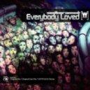 Wellenrausch - Everybody Loved  (Vertruda Remix)