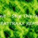 E-Bonit - Stop This Feeling (The Big Bang Remix)