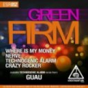 GREEN FIRM - Technogenic Alarm