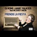 DJ Kone & Marc Palacios feat. MC Dues & Neon - Prende La Fiesta (Club Mix)