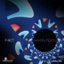 F-Act - Whirlpool (Original)