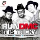 Run DMC - It is Tricky (DJ Haipa ft. DJ Ozz & DJ Ali Remix)