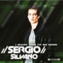 Sergio Silvano, Justin Vito - I Want You To Be Mine (Justin Vito Edit)