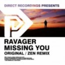 Ravager - Missing You (Zen Remix)