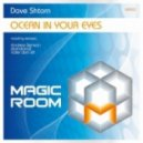 Dave Shtorn - Ocean In Your Eyes (Original Mix)