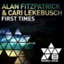 Alan Fitzpatrick & Cari lekebu - First Times (Rich Jones and Chris  Colburn Reshake)