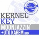 Kernel Key - Moonjazzin