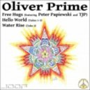 Oliver Prime - Hello World (Take 1)