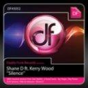 Shane D feat. Kerry Wood - Silence (Seb Skalski's Flute Mix)