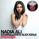 Nadia Ali, Starkillers & Alex Kenji - Pressure (Dj East Remix)