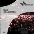 I5LAND - Time Of The End (Original Mix)