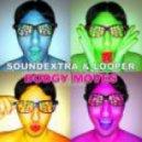 SoundExtra & LOOPer - Dodgy Moves (Rudejay & Kando Mix)