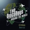 The Disco Boys - Around The World (C!trus 'Dirty Dutch' Bootleg)