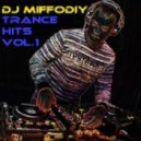 DJ Miffodiy - TRANCE HITS Vol.1