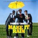Travis Porter -  - Make It Rain (DJ Chaos Breakbeat Remix)