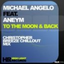 Michael Angelo feat. Aneym - To the Moon and Back