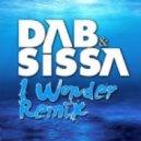 Dab & Sissa - I Wonder (Marius K Remix)