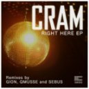Cram - Right Here (Original Mix)